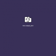 "Google Chrome screenshot: ""He's dead, Jim!"""